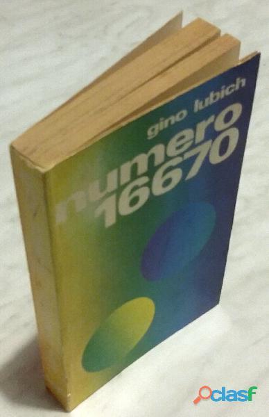 Numero 16670. massimiliano kolbe storia di un uomo del nostro tempo gino lubich ed.messaggero,1971
