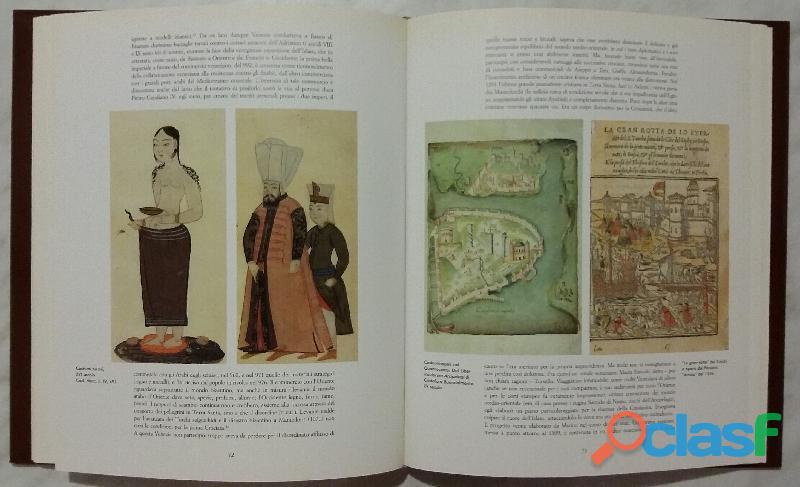 Le vie della seta e Venezia. Le vie di dialogo Giovanni Curatola, Maria Rubin Ed.Leonardo,1991 nuov 3