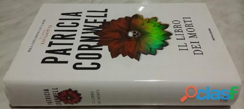 Il libro dei morti di Patricia D. Cornwell; 1°Ed: Mondadori, Milano 2007 nuovo 3