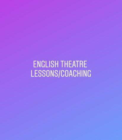 English theatre lessons (emphasis on drama school