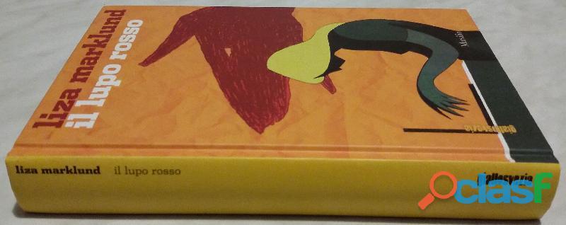 Il lupo rosso di Liza Marklund Editore: Marsilio giugno 2010 nuovo 3