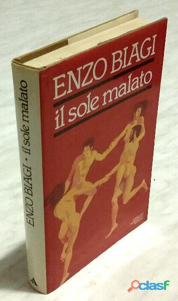 IL SOLE MALATO. VIAGIO NELLA PAURA DELL'AIDS di Biagi Enzo 1°Ed. Mondadori, 1987 perfetto