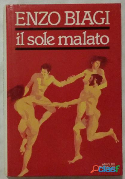 IL SOLE MALATO. VIAGIO NELLA PAURA DELL'AIDS di Biagi Enzo 1°Ed. Mondadori, 1987 perfetto 2