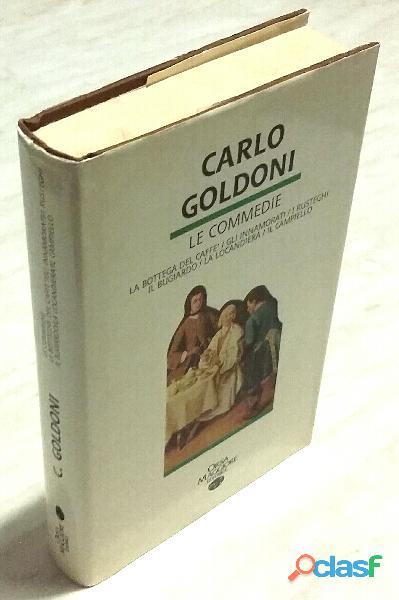 Le commedie di Carlo Goldoni Orsa Maggiore Editrice 1990 come nuovo