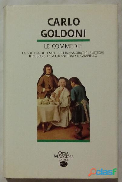 Le commedie di Carlo Goldoni Orsa Maggiore Editrice 1990 come nuovo 2