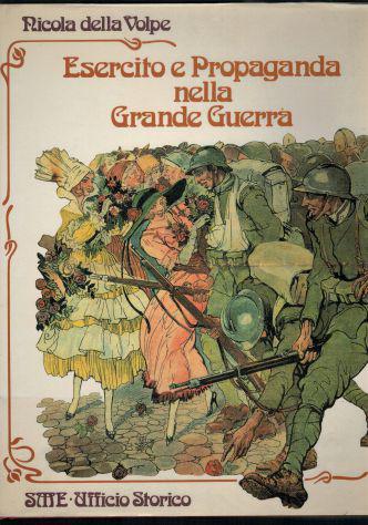 Esercito e propaganda nella grande guerra