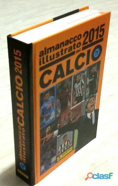 Almanacco illustrato del calcio 2015 volume 74° ed.panini nuovo