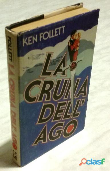 La cruna dell'ago di ken follett; 1°ed.club degli editori su licenza della arnoldo mondadori, 1979