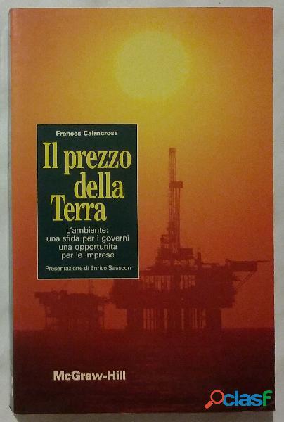 Il prezzo della terra di Frances Cairncross 1°Ed.McGraw Hill, maggio 1993 come nuovo