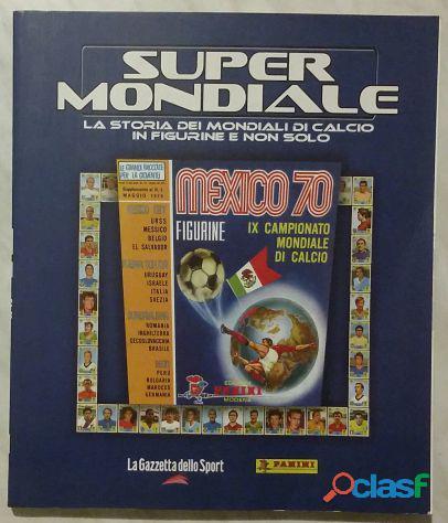 SUPER MONDIALE. LA STORIA DEI MONDIALI DI CALCIO IN FIGURINE E NON SOLO 1970 Album nuovo