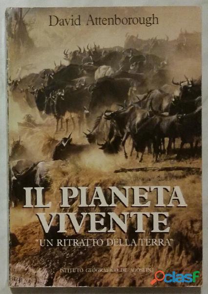 Il pianeta vivente di David Attenborough: Editore: De Agostini, 1988 perfetto