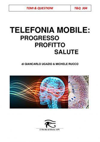 Telefonia mobile: progresso, profitto, salute (ebook