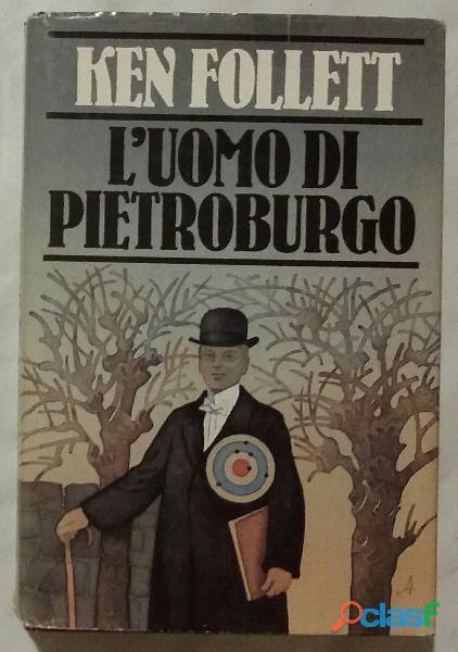 L'uomo di pietroburgo di ken follett; edizione: cde su licenza arnoldo mondadori, 1982 ottimo