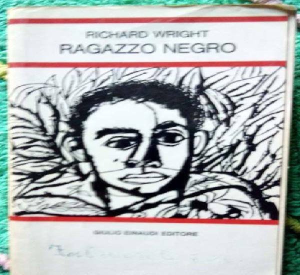 Ragazzo negro di richard wrigth.
