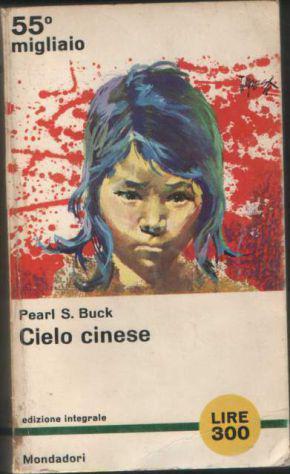 Cielo cinese, pearl s. buck, mondadori