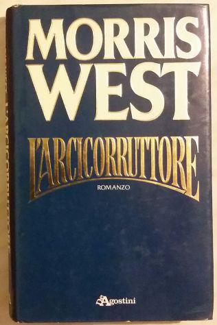 L' arcicorruttore di morris west; editore: de agostini,