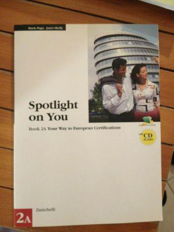Libro inglese per certificazioni Spotlight on You