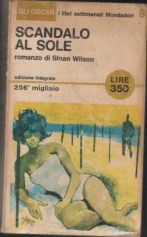 Scandalo al sole, sloan wilson, mondadori