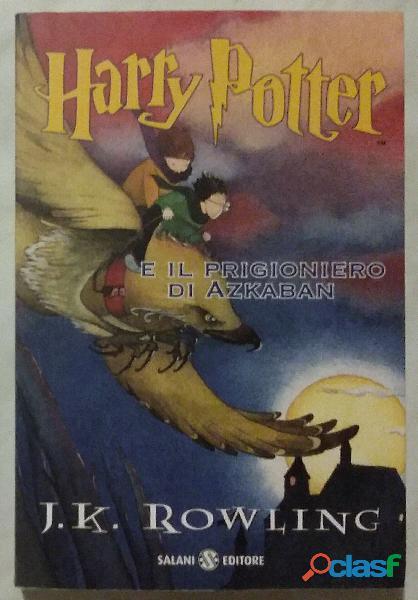 Harry Potter e il prigioniero di Azkaban J.K. Rowling Ed:Salani Casa Editrice 21 novembre, 2012 nuov