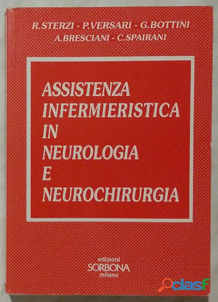 Assistenza infermieristica in neurologia e neurochirurgia di sterzi, versari, bottoni, bresciani 199