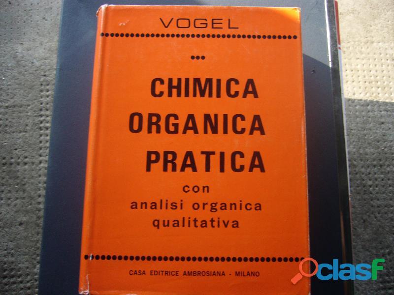 Libri di chimica organica e chimica fisica anche universitari