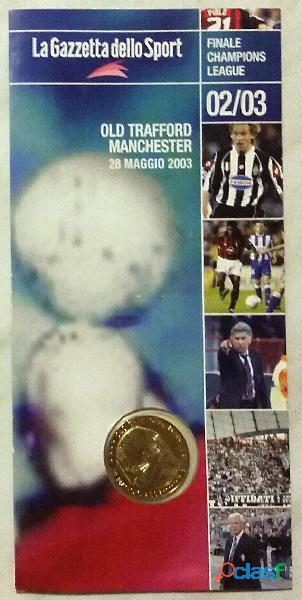 Moneta Celebrativa Finale Champions League 2002/2003 Milan Juventus nuovo