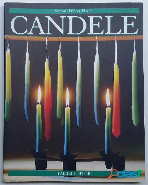 Candele di Stewart D'Arcy Hyder; Fratelli Fabbri editori, 1999 nuovo