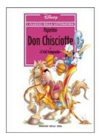 I classici della letteratura n 4 - paperino don chisciotte e