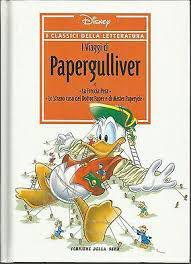 I classici della letteratura n 6 - i viaggi di papergulliver