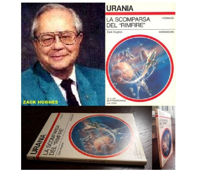 """La scomparsa del """"rimfire"""", zack hughes, urania n. 991, 1984"""