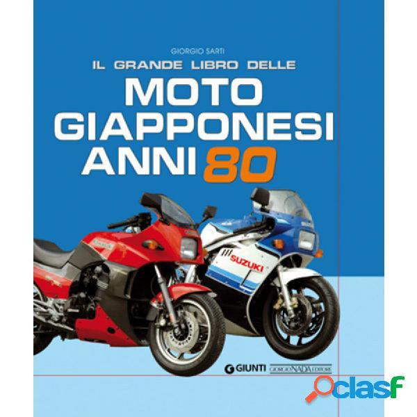 Libro il grande libro delle moto giapponesi anni '80