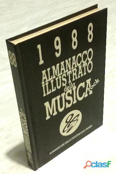 Almanacco illustrato della musica rock 1988 di claudio buija, franco z.ed.panini, 1988 perfetto