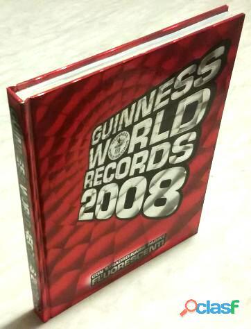 Guinness world records 2008 pagine fluorescenti ed.mondadori, 2007 nuovo