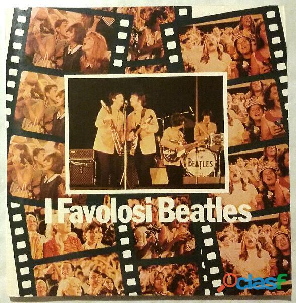 I favolosi beatles di roy carr e tony tyler ed.euroclub, ottobre 1981 perfetto