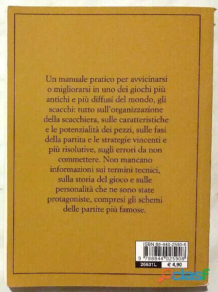 Scacchi. Manuale di base. Strategie e mosse vincenti di Paolo Cavallanti; Ed.Demetra, 2002 nuovo 1