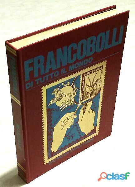 Francobolli di tutto il mondo. manuale. gruppo editoriale fabbri, 1981 perfetto