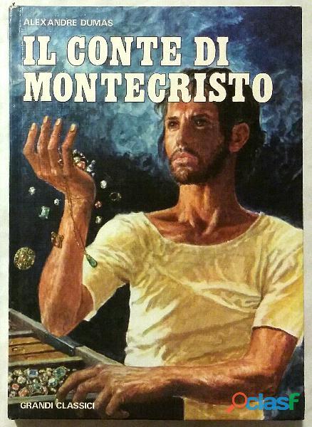 IL CONTE DI MONECRISTO di Alexandre Dumas; 1°Edizioni Accademia, 1976 1