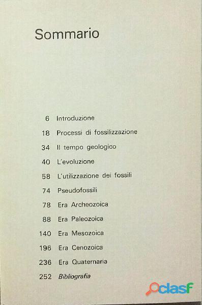 Il mondo dei fossili di De Zanche   Mietto 1°Ed.Arnoldo Mondadori, ottobre 1977 perfetto 1