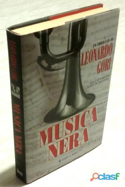 Musica nera di Leonardo Gori; 1°Ed. Hobby & Work, 2008 come nuovo