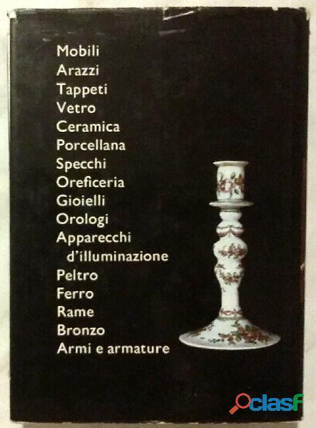 Enciclopedia storica dell'antiquariato Edizione illustrate Accademia, 1977 ottim 1