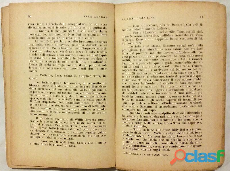 La Valle della luna.Romanzo Californiano di Jack London; 1°Ed.Casa Editrice Monanni, Milano, 1928 2