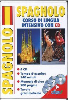 Corso di lingua. Spagnolo intensivo. Ediz. bilingue. Con 4 CD Audio nuovo 1