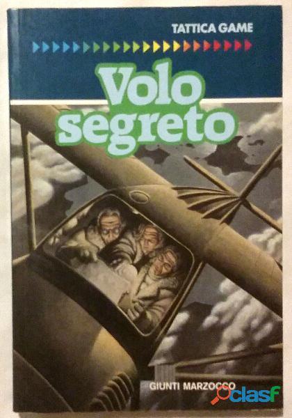 Il volo segreto di Stephen Thraves; Ed.Giunti Marzocco, 1993 come nuovo