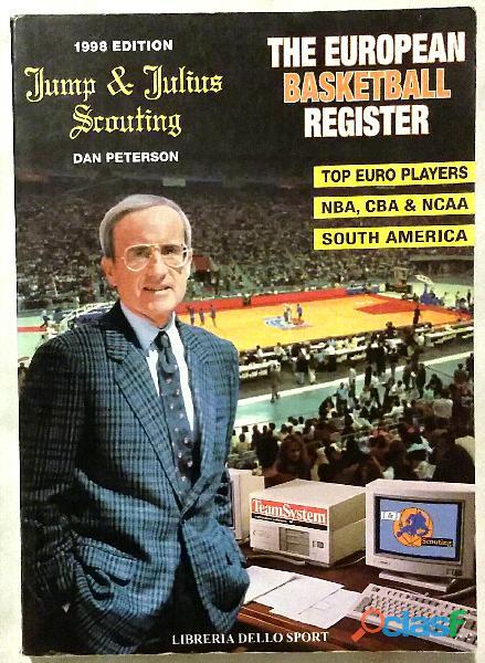 The European basketball register 1997 1998 di Dan Peterson; Libreria dello sport, 1997 perfetto