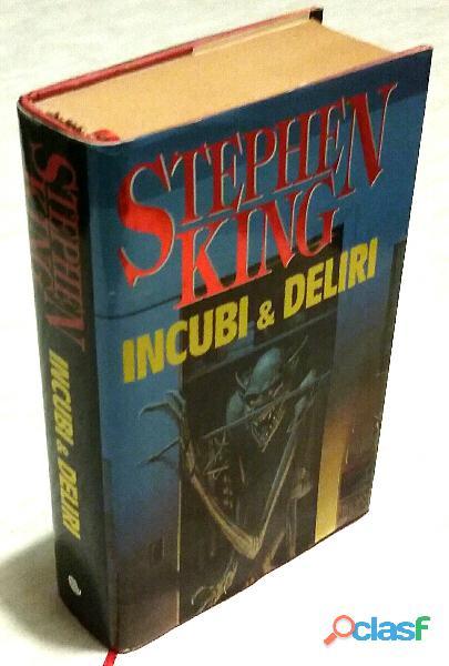 Incubi & Deliri di Stephen King, I° Ed. Euroclub, 1995 come nuovo
