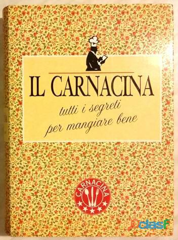 Il Carnacina a cura di Luigi Veronelli Ed.Garzanti 1982 come nuovo