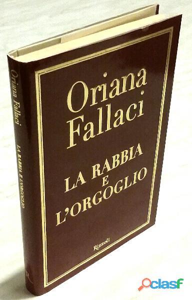 La rabbia e l'orgoglio di Oriana Fallaci; Edizione: Rizzoli Milano, maggio 2002 nuovo