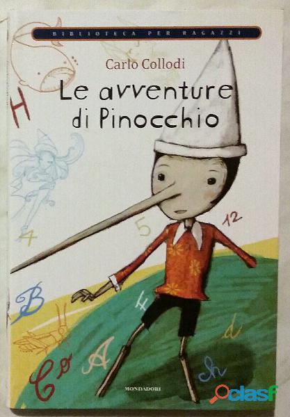 Le avventure di Pinocchio di Carlo Collodi Ed.Mondadori su licenza Giunti Editore, 2009 nuovo