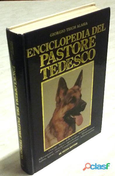 Enciclopedia del pastore tedesco di giorgio teich alasia de vecchi editore, 1989 come nuovo