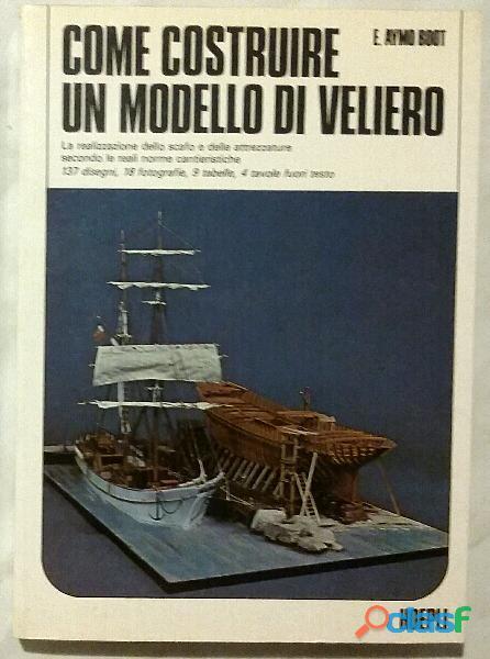 Come costruire un modello di veliero di e. aymo boot editore: hoepli, gennaio 1985 come nuovo